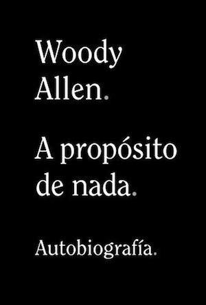 Woody Allen Autobiografía