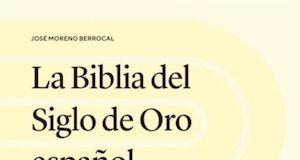 Berrocal Biblia del Siglo de Oro