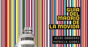 Guía del Madrid de la movida cubierta