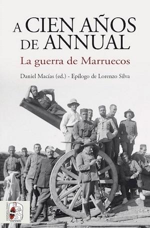 Cien años de Annual Guerra de Marruecos cubierta